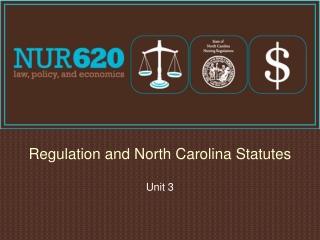 Regulation and North Carolina Statutes