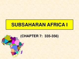 SUBSAHARAN AFRICA I