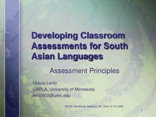 Developing Classroom Assessments for South Asian Languages
