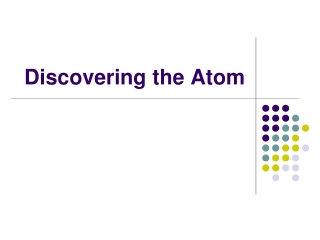 Discovering the Atom