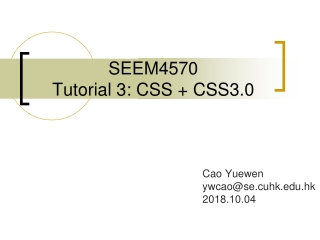 SEEM4570 Tutorial 3: CSS + CSS3.0