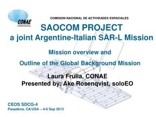 SAOCOM PROJECT a joint Argentine-Italian SAR-L Mission