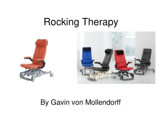 Rocking Therapy