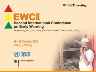 8 th  IATF meeting