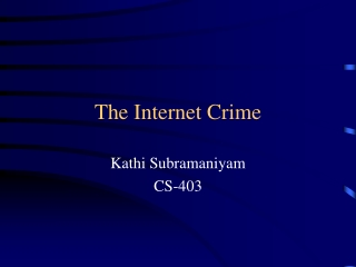 The Internet Crime