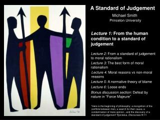A Standard of Judgement