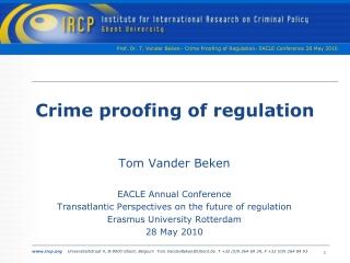 Crime proofing of regulation