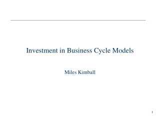 Investment in Business Cycle Models