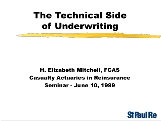 The Technical Side  of Underwriting