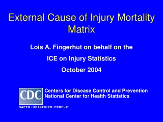 External Cause of Injury Mortality Matrix