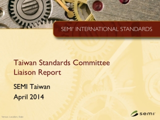 Taiwan Standards Committee  Liaison Report