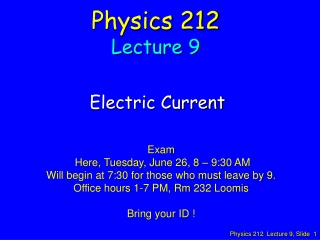 Physics 212 Lecture 9