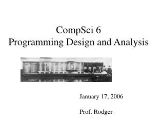 CompSci 6 Programming Design and Analysis
