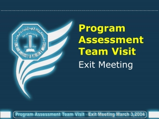 Program  Assessment  Team Visit
