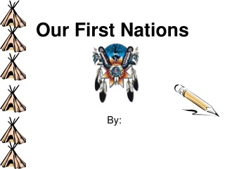 Our First Nations