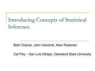 Introducing Concepts of Statistical Inference
