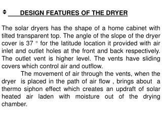 DESIGN FEATURES OF THE DRYER