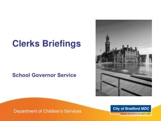Clerks Briefings