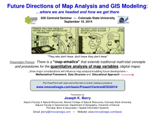 Future Directions of Map Analysis and GIS Modeling :