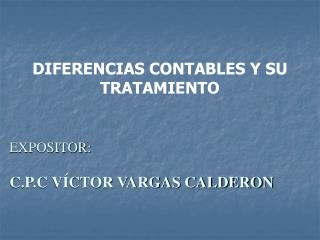 DIFERENCIAS CONTABLES Y SU TRATAMIENTO