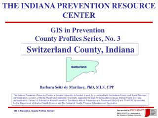 GIS in Prevention  County Profiles Series, No. 3
