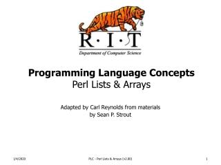 Programming Language Concepts Perl Lists & Arrays