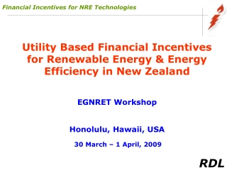 Financial Incentives for NRE Technologies