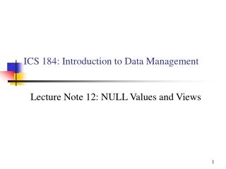 ICS 184: Introduction to Data Management