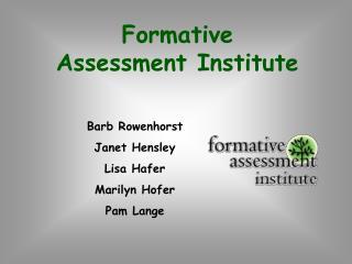 Formative Assessment Institute