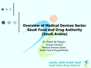 Overview of Medical Devices Sector  Saudi Food and Drug Authority  (Saudi Arabia)