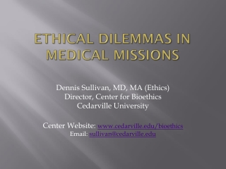 Ethical Dilemmas in Medical  Missions