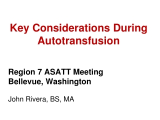 Key Considerations During Autotransfusion
