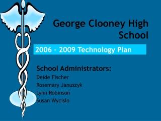 George Clooney High School