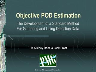Objective POD Estimation