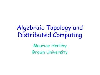 Algebraic Topology and Distributed Computing