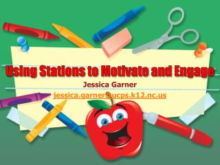 Using Stations to Motivate and Engage