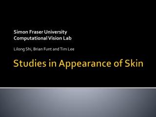 Studies in Appearance of Skin