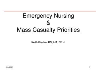 Emergency Nursing  & Mass Casualty Priorities