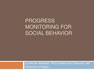 Progress monitoring for social behavior