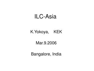 ILC-Asia