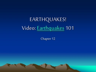EARTHQUAKES! Video:  Earthquakes  101