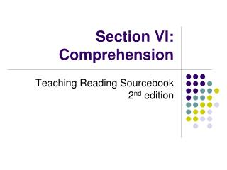 Section VI: Comprehension