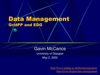 Data Management GridPP and EDG