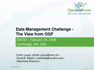 Data Management Challenge - The View from OGF