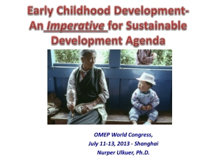 Early Childhood Development- An  Imperative  for Sustainable Development Agenda