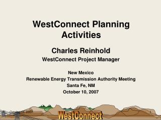 WestConnect Planning Activities