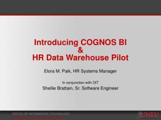Introducing COGNOS BI  & HR Data Warehouse Pilot