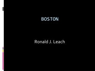 Ronald J. Leach
