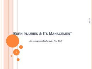 Burn Injuries & Its Management