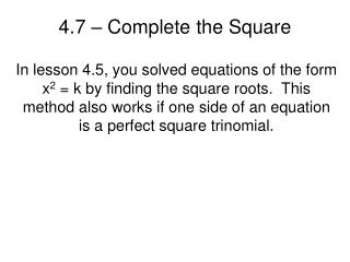4.7 – Complete the Square